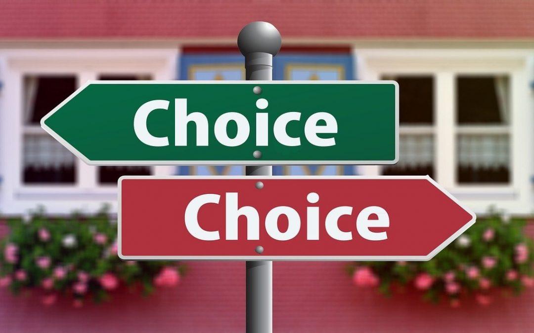 Je hebt altijd een keuze! En toch ook weer niet…